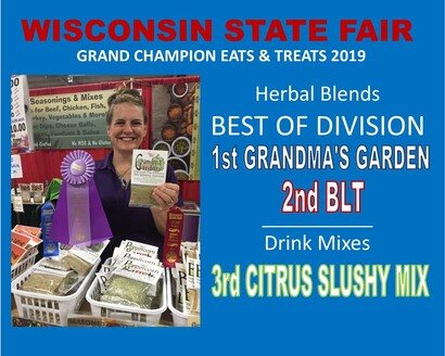 2018 & 2019 Wisconsin State Fair Grand Champion Eats & Treats Herbal Blend 1st & 2nd Place Winners
