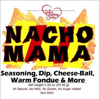 Nacho Mama Seasoning Mix or Nacho Mama Dip Mix